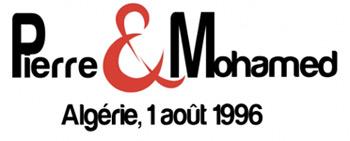 Pierre & Mohamed